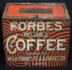 FORBES COFFEE BIN  This is another wonderful early store bin.  This one hild Forbes Reliable Coffee.  the coffee was made in St Louis by Jas. H. forbes Tea & Coffee Co.   The bin has great wild orange and black graphics that look like something out of the 1960's but this piece dates circa 1900.