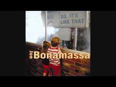Joe Bonamassa - Pain and Sorrow.