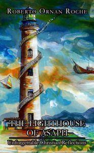 The Lighthouse of Asaph www.kimpayne.wordpress.com