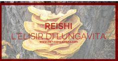 Forse conoscete già o avete sentito parlare almeno una volta del Reishi un rimedio naturale che di recente è stato riscoperto anche in Italia.. scoprilo!!! http://www.mysnep.com/wendyelizabethgarciaburgos