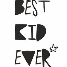 Plakat typograficzny Best Kid Ever