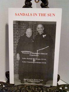 Memories of Muskegon Michigan Franciscan St Thomas Parish Sandals in the Sun
