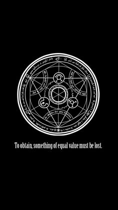 This is the Law of Equivalent Exchange, the basis of all Alchemy.