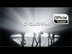 [Teaser] C-CLOWN(씨클라운) _ Shaking Heart(흔들리고 있어) I can't wait for their comeback!