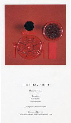 Tuesday. The Chromatic Diet. Sophie Calle.