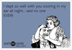 30 Best Snoring Ecards Send One Images Snoring E Cards Bones Funny