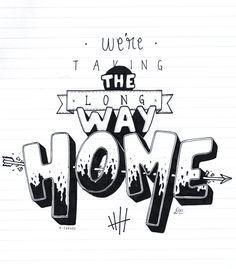 taking the long way home lyrics 5sos Lyric Art, 5sos Songs, Music Lyrics, Lyric Drawings, Drawing Quotes, 5sos Quotes, Lyric Quotes, Quotes Quotes, Hand Lettering Quotes