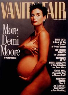 Famous Vanity Fair cover image of Demi Moore - one of the first to represent the naked celebrity pregnant body.