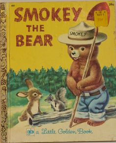 Vintage 1971 Little Golden Book Smokey the Bear. I LOVED this book. I might have to buy it again.