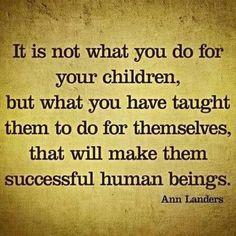 Teach children....