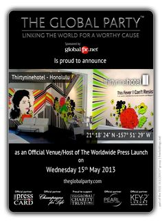 thirtyninehotel will host the #Press Launch on the 15th May 2013.  As a #Journalist, #Blogger or Media Correspondent to attend please click here: http://www.theglobalparty.com/venues/thirtyninehotel-2/