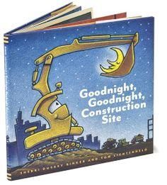 Goodnight Goodnight Construction Site-Sherri Duskey Rinker , and Tom Lichtenheld