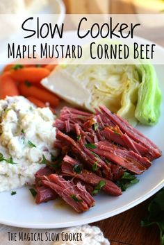 Slow Cooker Maple Mustard Corned Beef. This isn't your standard corned beef! This beautiful piece of meat is cooked all day in a maple mustard sauce and served with mashed red potatoes. - The Magical Slow Cooker