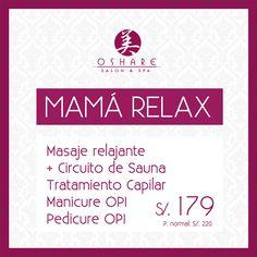 ¡Ser mamá y mujer, merece un momento de relax!