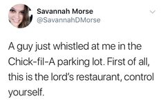 If you believe Chick-fil-A's menu items are the Lord's calories, then you just might relate to these hilarious tweets all too well!