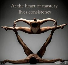 """At the heart of mastery lives consistency."" Enjoyed and pinned by yogapad.com.au"