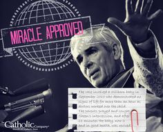 A panel of medical experts has given its unanimous approval to reports of a miracle attributed to the intercession of Archbishop Fulton Sheen, bolstering the cause for his sainthood. Archbishop Fulton Sheen was from the Diocese of Peoria, Illinois. He served as a professor of philosophy & religion at the Catholic University of America, but is perhaps best known as a radio & television personality beginning in the 1930s. His program reached some 30 million viewers at its height!
