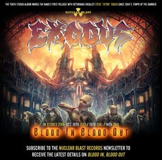 EXODUS - BLOOD IN, BLOOD OUT - GET THE LATEST DETAILS!
