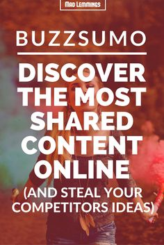 BuzzSumo Review: Learn how to find the most shared content on a blog, topic or website and also find which influencer shared the content.