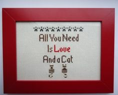 All You Need is Love and a Cat Framed Cross Stitch £19.99