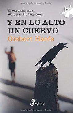 Y en lo alto un cuervo (Polar) de Gisbert Haefs https://www.amazon.es/dp/8435009955/ref=cm_sw_r_pi_dp_x_EudcAbB4E9W29