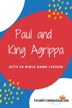 Play a simple game to discuss the art of persuasion as you teach this Acts 26 Bible Lesson about Paul almost persuading King Agrippa. #BibleLessonIdea #BIbleLessonsforKids #KidsMin Sunday School Curriculum, Sunday School Activities, Sunday School Lessons, Bible Object Lessons, Bible Lessons For Kids, Bible Games, Bible Activities, Bible Crafts For Kids
