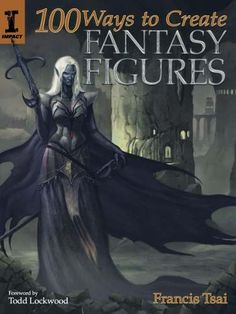 R$ 45 -  100 Ways To Create Fantasy Figures -  http://produto.mercadolivre.com.br/MLB-904969338-100-ways-to-create-fantasy-figures-_JM