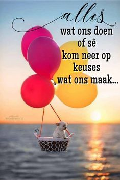 Alles wat ons doen of sê kom neer op keuses wat ons maak. Afrikaans Quotes, D1, Cute Quotes, Deep Thoughts, Wisdom Quotes, Good Morning, Friendship, Boards, Advice