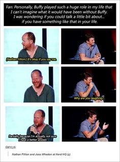 Nathan Fillion and Joss Whedon.