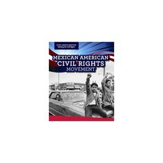 Mexican American Civil Rights Movement (Vol 0) (Paperback) (Christine Honders)