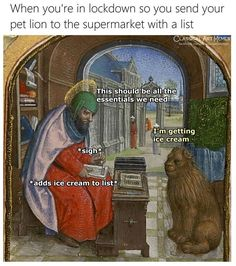 Some More Classical Art Memes For Cultural Stimulation - We share because we care. A resource for sharing the latest memes, jokes and real stuff about parenting, relationships, food, and recipes Stupid Memes, Funny Memes, Medieval Memes, Medieval Reactions, Haha Funny, Hilarious, Pet Lion, Art History Memes, Classical Art Memes