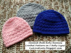 EyeLoveKnots: Slanted Shell Baby Beanies - 3 Sizes - Free Crochet Pattern