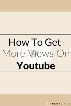 "Youtube isn't a platform where ""if you build it they will come"", to get views on YouTube you have to work on for it!"