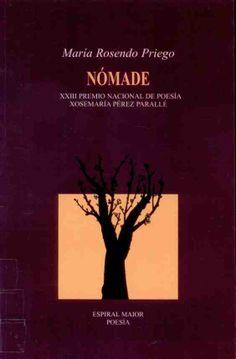 "ROSENDO PRIEGO, María: ""Nómade"". 2011. http://kmelot.biblioteca.udc.es/record=b1468243~S10*gag"