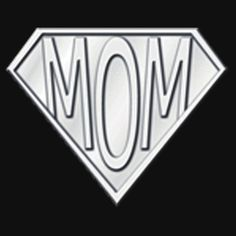 SUPER MOM. THIS DESIGN AVAILABLE ON UNISEX T-SHIRT, PHONE CASE, STICKER, AND 20 OTHER PRODUCTS. CHECK THEM OUT.