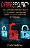 Free Kindle Book -   Cybersecurity: The Ultimate Beginners Guide To Learn And Understand Cybersecurity Measures Effectively Check more at http://www.free-kindle-books-4u.com/computers-technologyfree-cybersecurity-the-ultimate-beginners-guide-to-learn-and-understand-cybersecurity-measures-effectively/