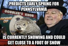 12 Downright Funny Memes You'll Only Get If You're From Pennsylvania Have Some Fun, Just Go, Groundhog Day, Pretty Good, Pennsylvania, Sarcasm, Funny Memes, Things To Come, Humor