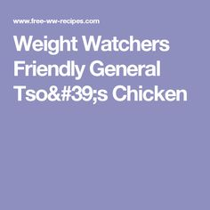 Weight Watchers Friendly General Tso's Chicken