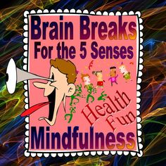 """Brain Breaks for the 5 senses are fun, and also lifelong tools for health and mindfulness. They appeal to all senses—visual, audio, tactile and kinesthetic, olfactory and taste...and to the senses of humor, curiosity, and """"Wow!"""" that make learning such a pleasure! Bundle includes the MP3 song, """"Hello World."""" Mother Goose reimagined using 5 senses, and thought-provoking Q&A. CCSS.ELA.SL.K.1"""