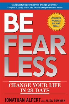 Be Fearless - Change Your Life in 28 Days by Jonathan Alpert. #Kobo #eBook