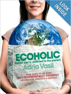 Ecoholic is an eye-opening guide to separating the green from the greenwashed in the maze of products lining our shelves.