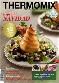 Thermomix magazine nº 100 [Febrero Chefs, Tasty, Yummy Food, Christmas Morning, Deli, Make It Simple, Homemade, Cooking, Healthy