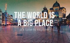 Study abroad and explore that great big world. #ISAabroad #studyabroad
