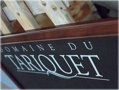 Our favourite Tariquet blackboard