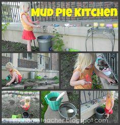 The Home Teacher: Mud Pie Kitchen