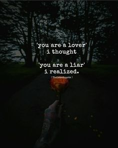 'you are a lover' i thought 'you are a liar' i realized. . #thelatestquotefollow my instagram account (@thelatestquote) for more