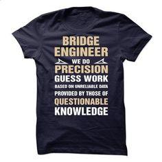 Proud Be A Bridge Engineer - tee shirts #fashion #style