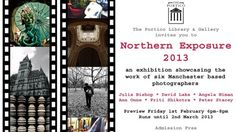 Exhibition - Northern Exposure 2013 - Feb 2 to March 11 - Portico Library & Gallery, 57 Mosley Street