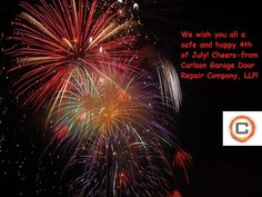 Happy 4th of July from Carlson Garage Door Repair Company, LLP!