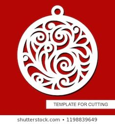 Template for laser cutting, wood carving, paper cut and printing. Silhouette of a round toy. New Year theme. Laser Cut Wood, Laser Cutting, Diy And Crafts, Arts And Crafts, Paper Crafts, Homemade Christmas Decorations, Quilt As You Go, Scroll Saw Patterns, Wood Ornaments